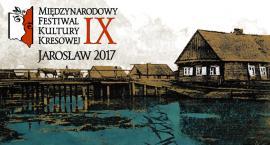 IX Międzynarodowy Festiwal Kultury Kresowej – Jarosław 2017