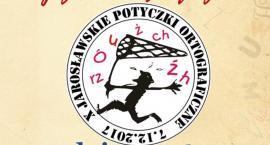 X Jarosławskie Potyczki Ortograficzne